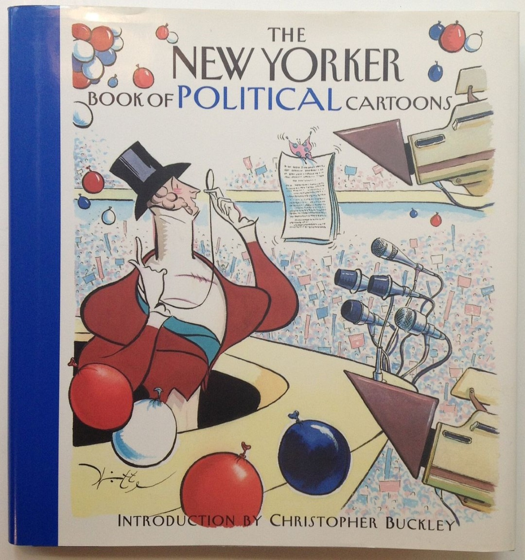 Inscribed copy of The New Yorker Book of Political Cartoons as ...