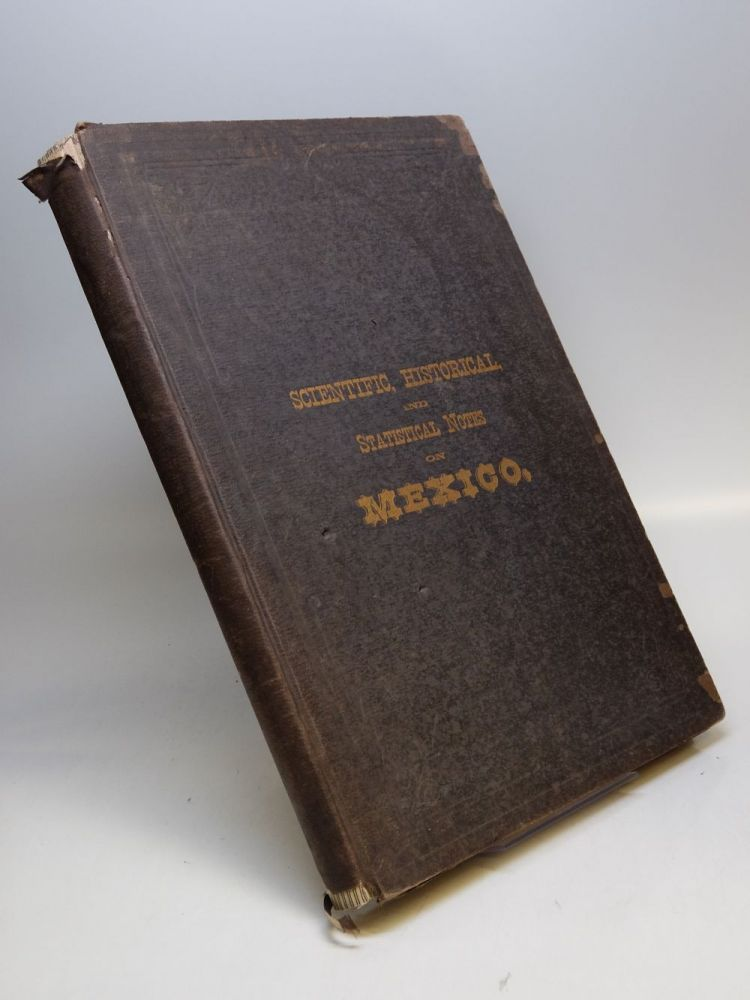 History of the Mexican Railway; Wealth of Mexico, in the Region extending from the Gulf to the Capital of the Republic, considered in its Geological, Agricultural, Manufacturing and Commercial Aspect. Gustavo BAZ, E. L. Gallo.