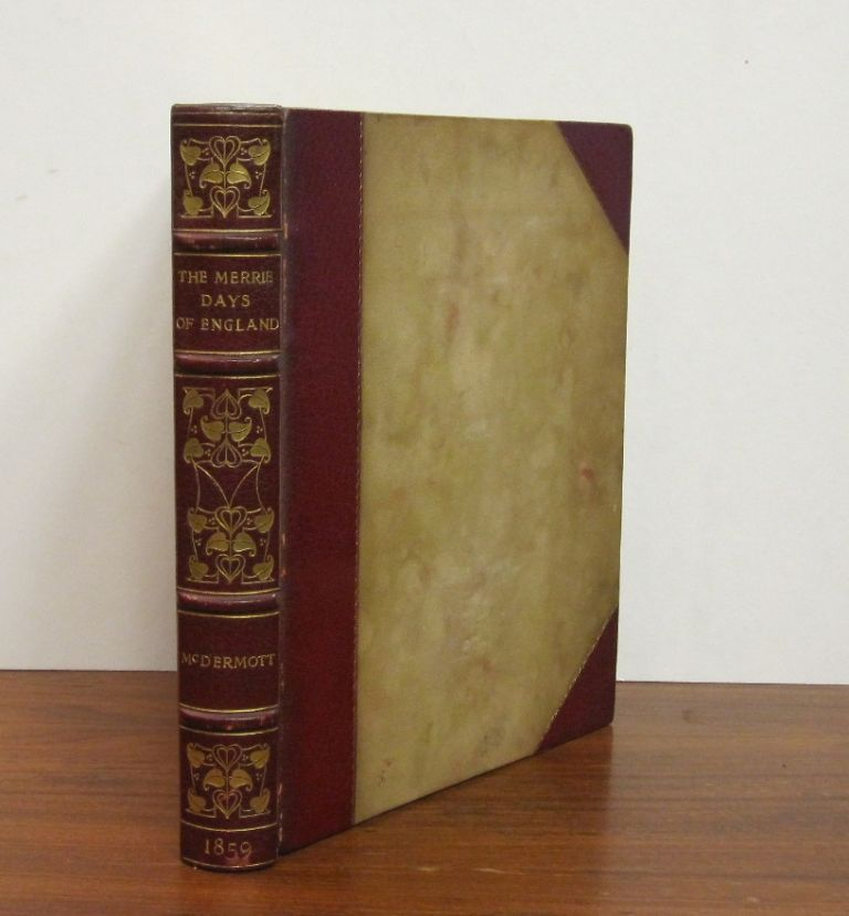 The Merrie Days of England: Sketches of the Olden Time. Edward MCDERMOTT.