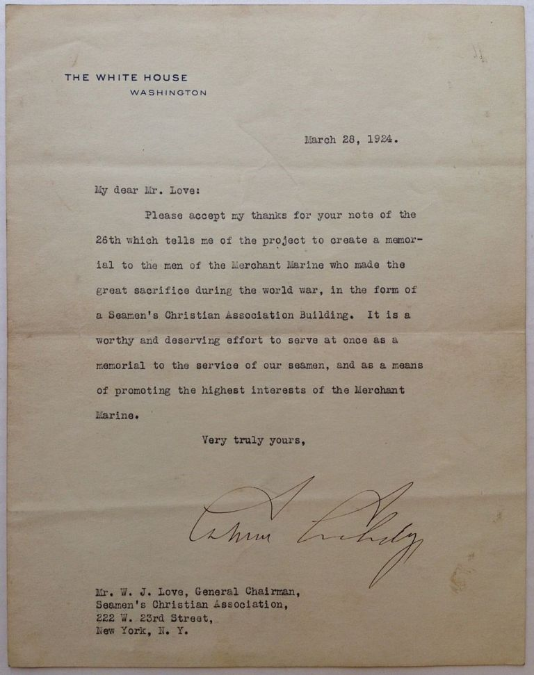 Typed Letter Signed on White House stationery. Calvin COOLIDGE, 1872 - 1933.