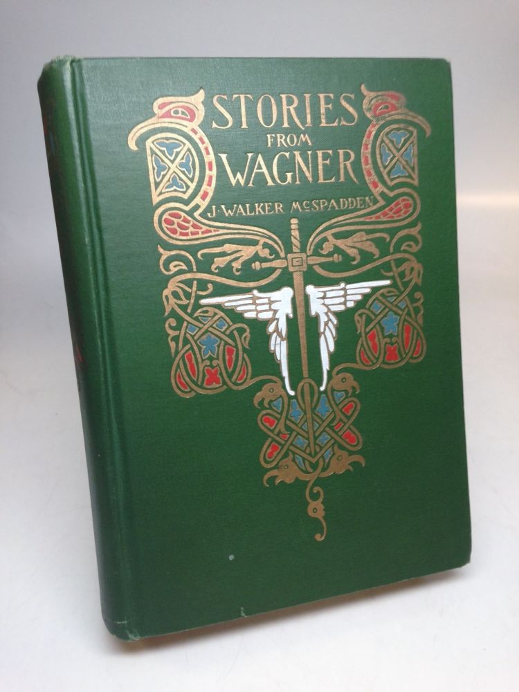 Stories from Wagner. J. Walker MCSPADDEN.