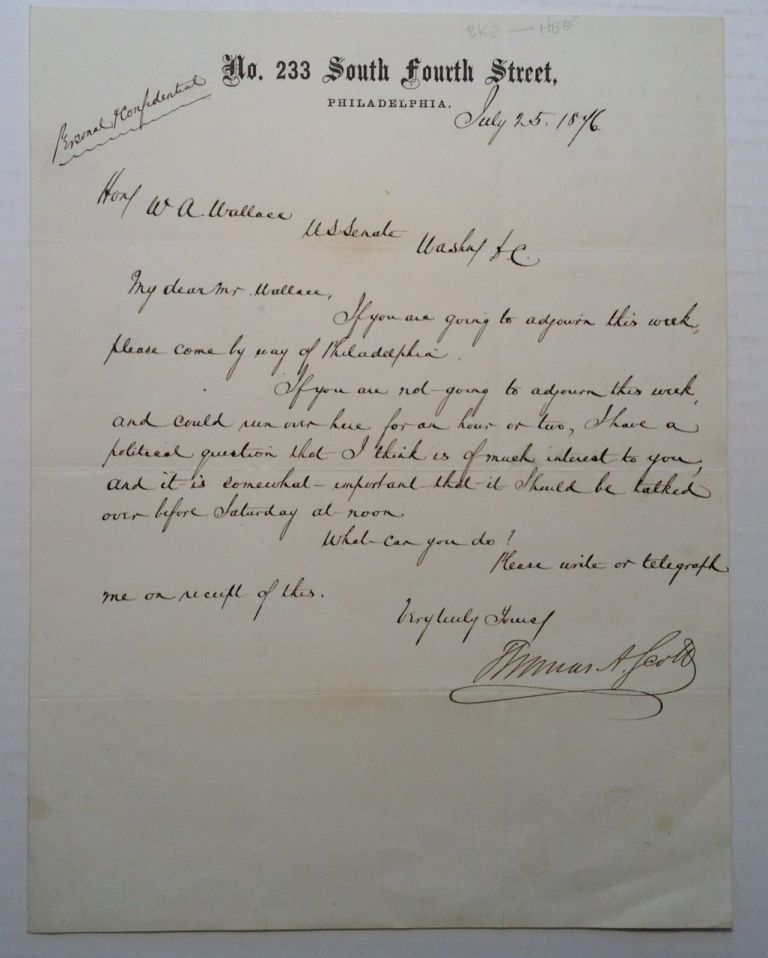 Autographed Letter Signed to Senator William A. Wallace of Pennsylvania. Thomas A. SCOTT.