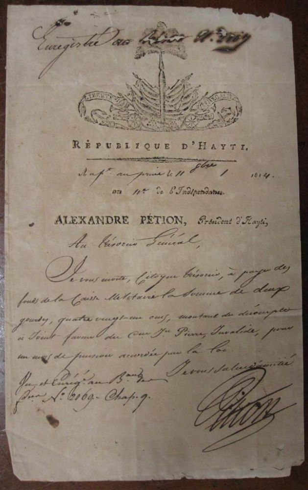 Autographed Letter Signed as President. Alexandre Sabes PETION, 1770 - 1818.