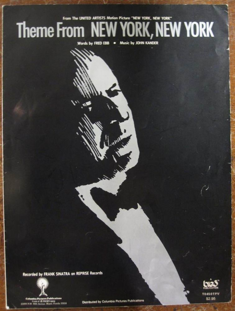 "Inscribed sheet music -- ""Theme from New York, New York"" Fred EBB, John KANDER."