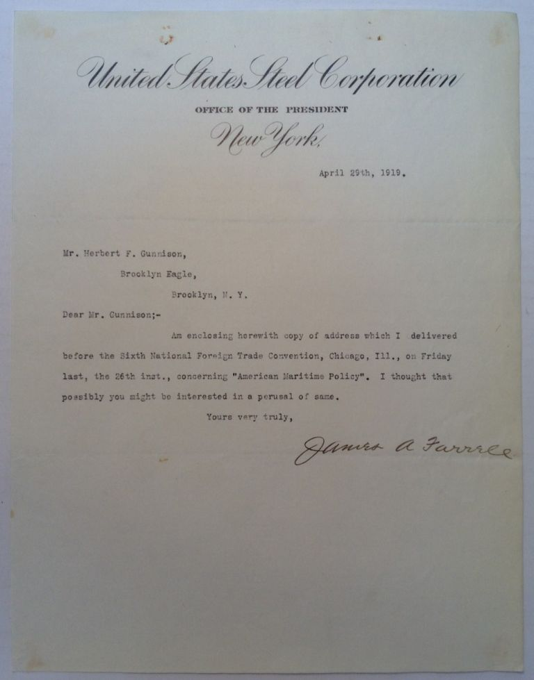 """Typed Letter Signed on """"United States Steel Corporation"""" letterhead. James A. FARRELL, 1863 - 1943."""