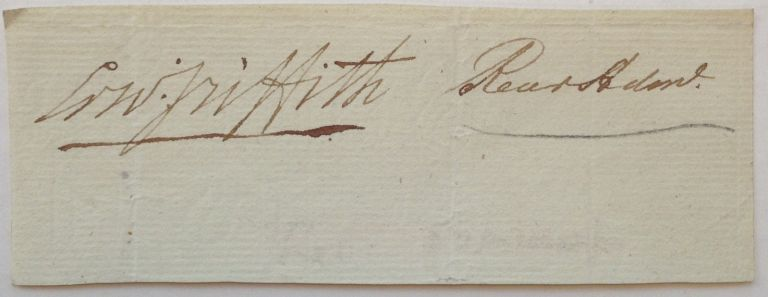 Clipped Signature. Edward GRIFFITH, 1767 - 1832.