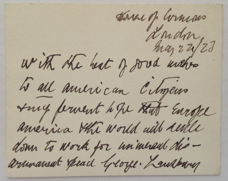 Signed Card. George LANSBURY, 1859 - 1940.