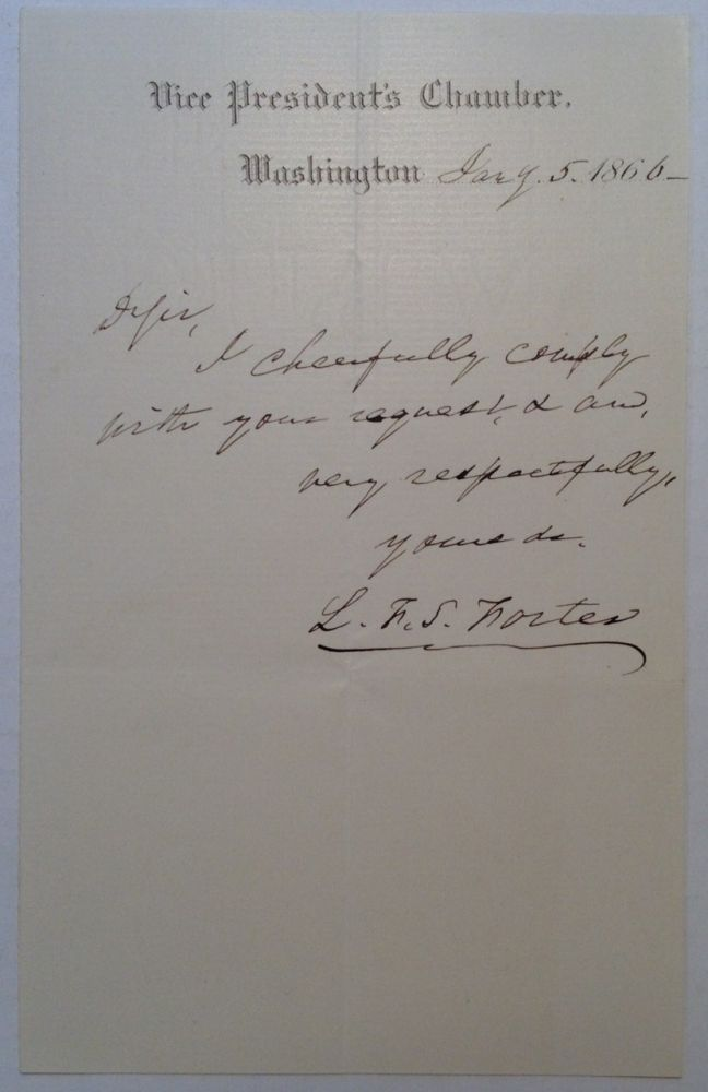 "Autographed Letter Signed on ""Vice President's Chamber"" stationery. Lafayette Sabine FOSTER, 1806 - 1880."
