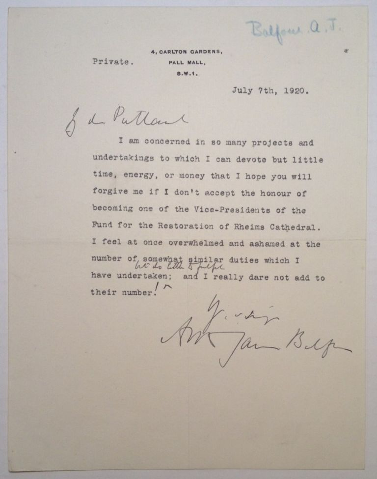 Typed Letter Signed on personal stationery. A. J. BALFOUR, 1848 - 1930.