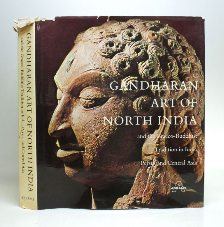 Gandharan Art of North India and the Graeco-Buddhist Tradition in India, Persia, and Central Asia. Madeleine HALLADE.