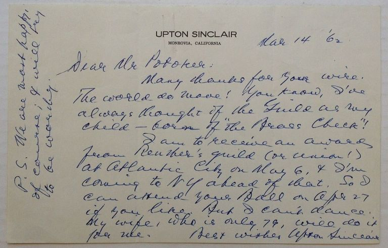 Autographed Letter Signed on personal stationery. Upton SINCLAIR, 1878 - 1968.