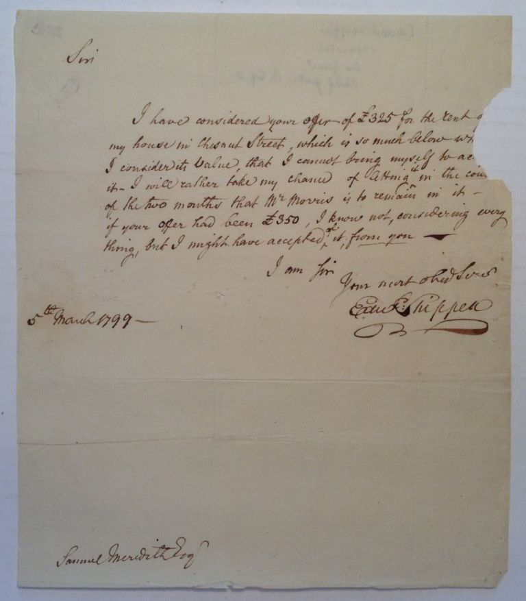 Autographed Letter Signed to Treasurer Samuel Meredith. Edward SHIPPEN, 1729 - 1806.