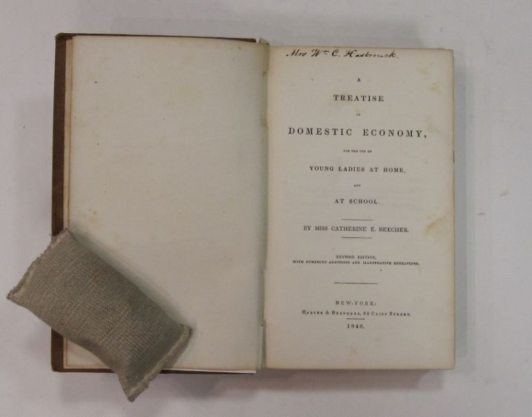 A Treatise on Domestic Economy, for the Use of Young Ladies at Home, and at School. Catherine BEECHER.