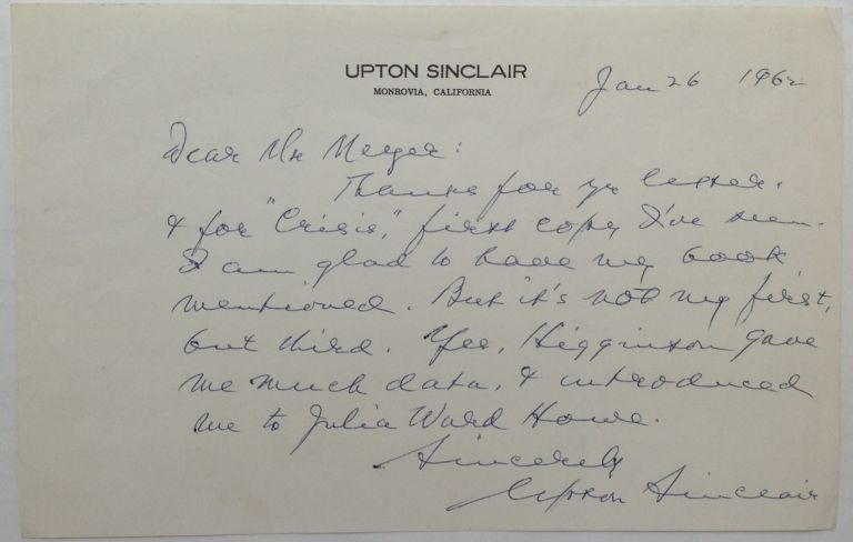 Autographed Letter Signed to a prominent writer and professor. Upton SINCLAIR, 1878 - 1968.