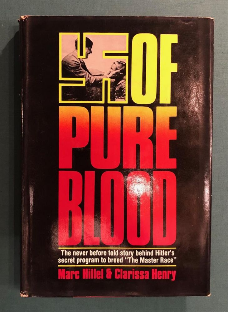 Of Pure Blood. Marc HILLEL, Clarissa Henry.