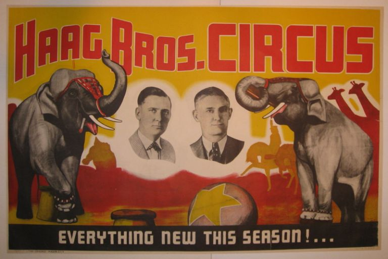 Haag Bros. Circus Everything New This Season! UNKNOWN.