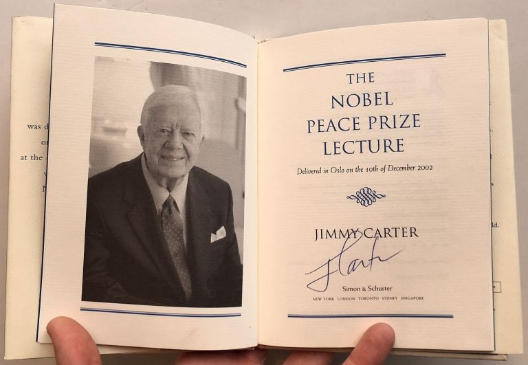 The Nobel Peace Prize Lecture. Jimmy CARTER.