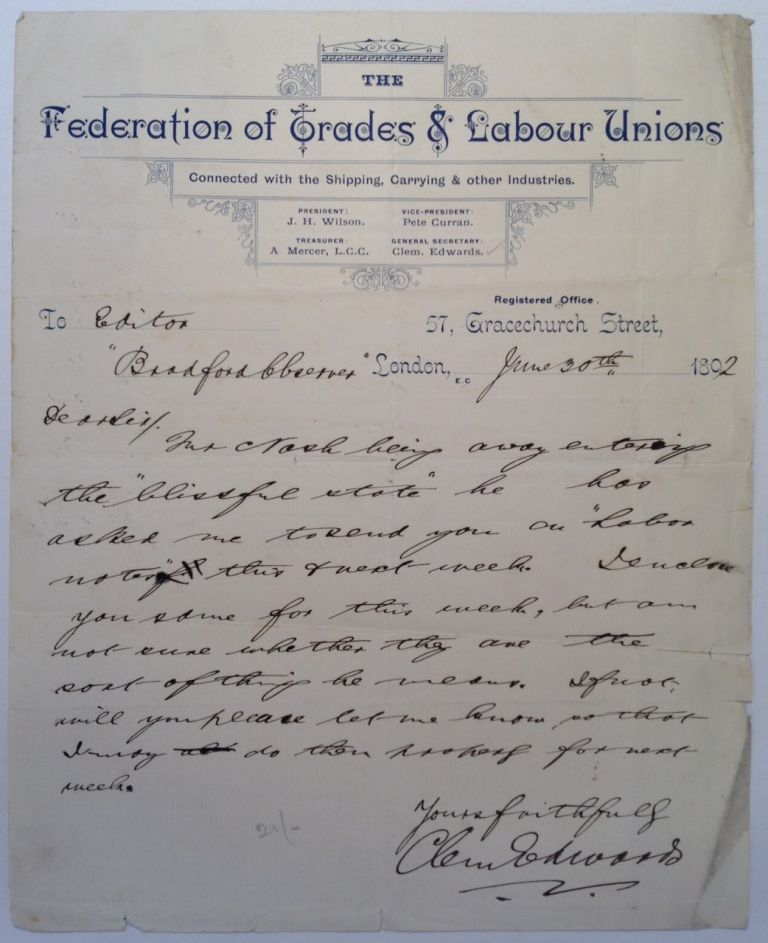"Autographed Letter Signed to the Editor of the ""Bradford Observer"" Clement EDWARDS, 1869 - 1938."
