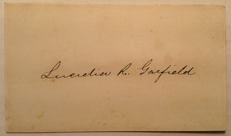 Card Signed by the First Lady. Lucretia GARFIELD, 1832 - 1918.