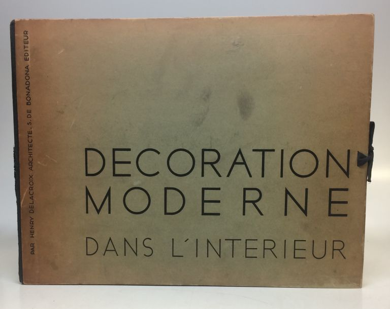 Decoration Moderne dans L\'Interieur by Henry DELACROIX on Argosy Book Store