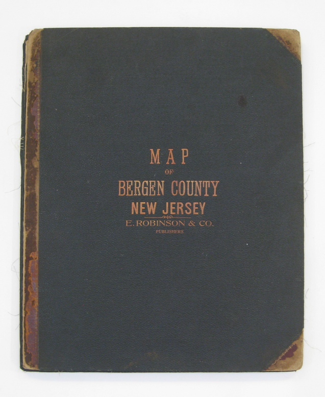 Map of Bergen County with a Portion of Passaic Co.; Compiled from the Geological Survey of New Jersey, Official Maps Private Plans and Actual Surveys by and under the direction of E. Robinson. Elisha ROBINSON.