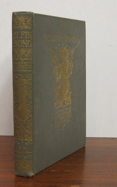 Elfin Song: A Book of Verse and Pictures. Florence HARRISON.