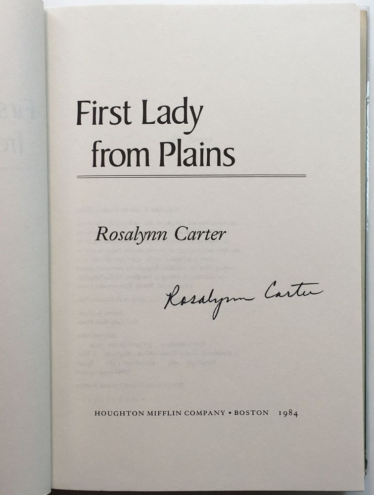 First Lady From Plains. Rosalynn CARTER.