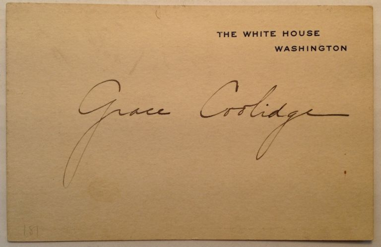 Signed White House Calling Card. Grace COOLIDGE, 1879 - 1957.