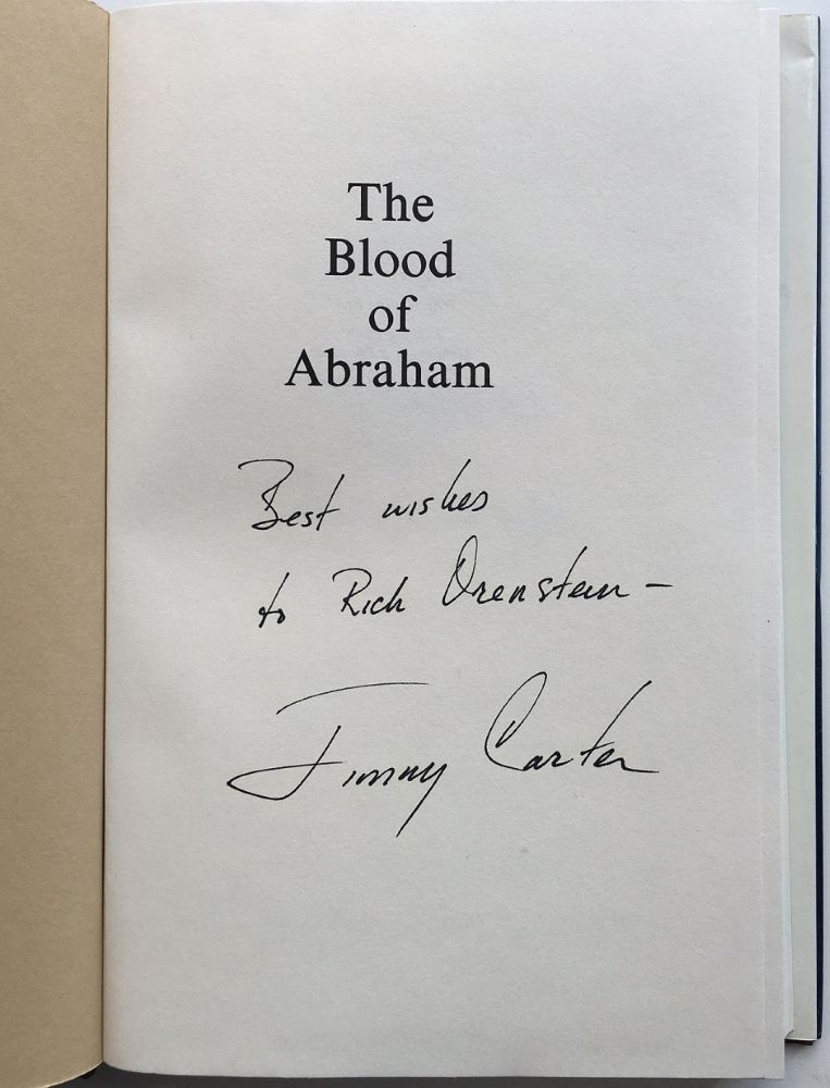 The Blood of Abraham: Insights Into the Middle East. Jimmy CARTER.