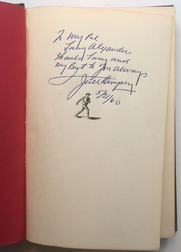 Dempsey: By the Man Himself, as told to Bob Considine and Bill Slocum. Jack DEMPSEY.