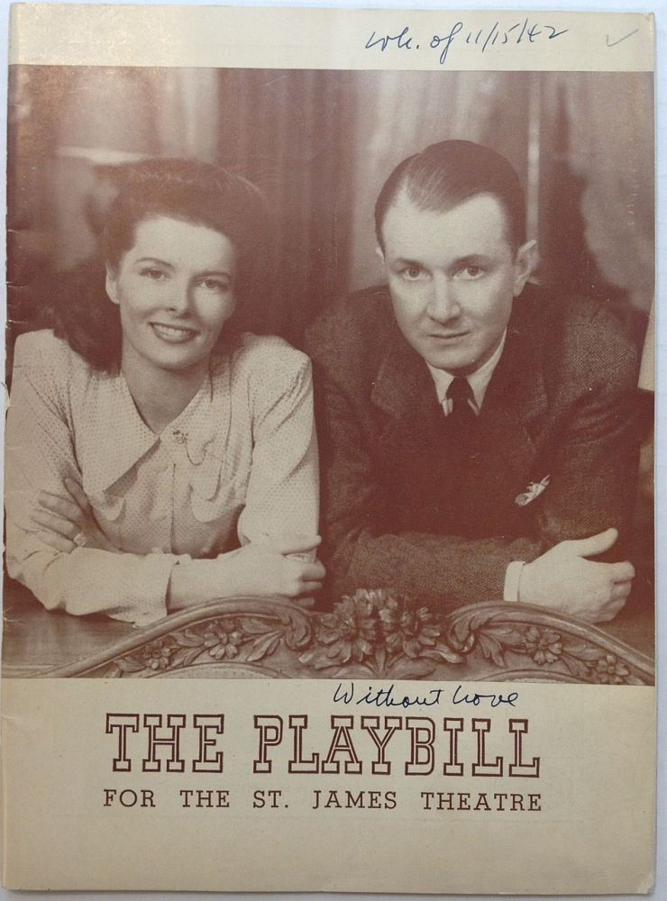 """Signed Playbill -- """"Without Love"""" Katherine HEPBURN, 1907 - 2003."""