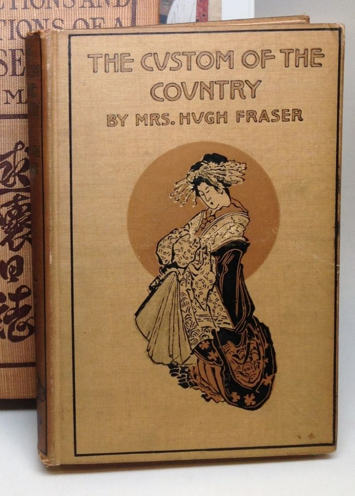 The Custom of the Country: Tales of New Japan. Mrs. Hugh FRASER.
