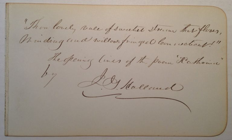Autographed Quotation Signed. Josiah Gilbert HOLLAND, 1819 - 1881.