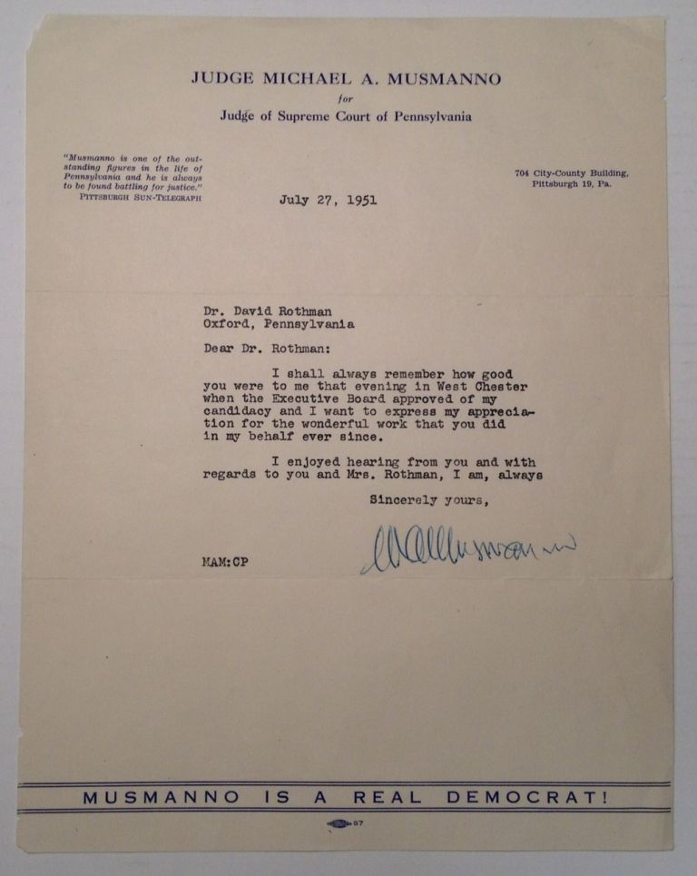 Typed Letter Signed on personal letterhead. Michael A. MUSMANNO, 1897 - 1968.