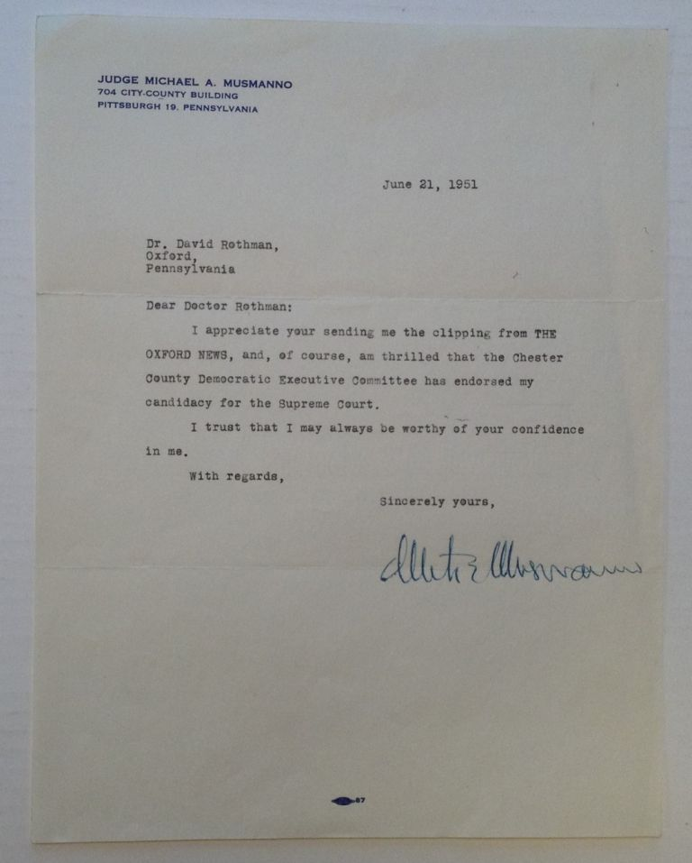 Typed Letter Signed. Michael A. MUSMANNO, 1897 - 1968.