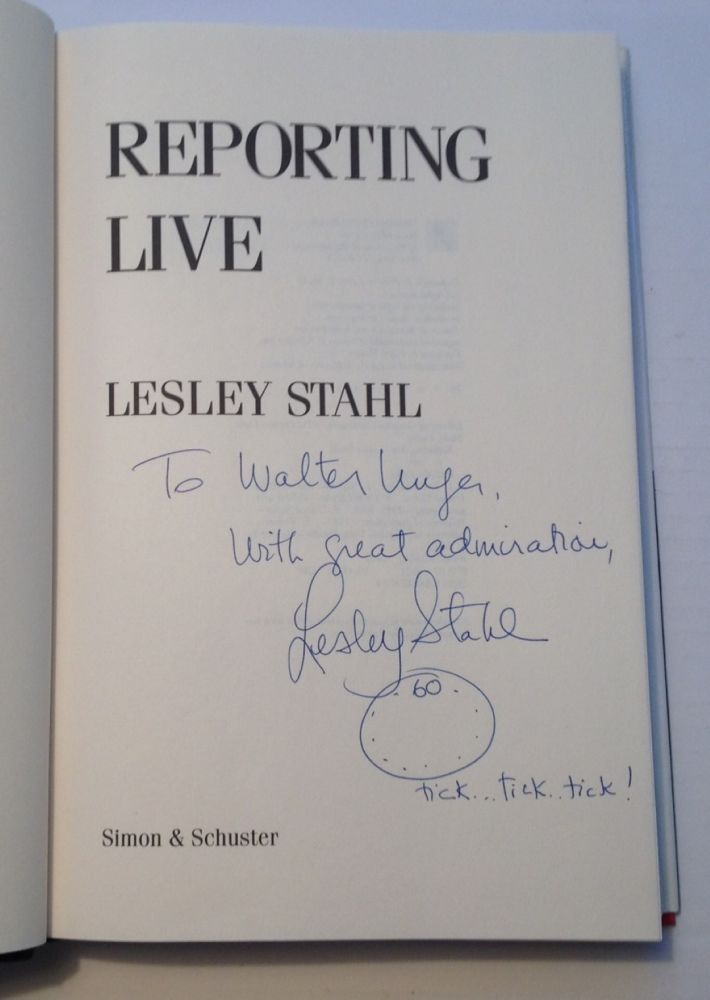 Reporting Live. Lesley STAHL.