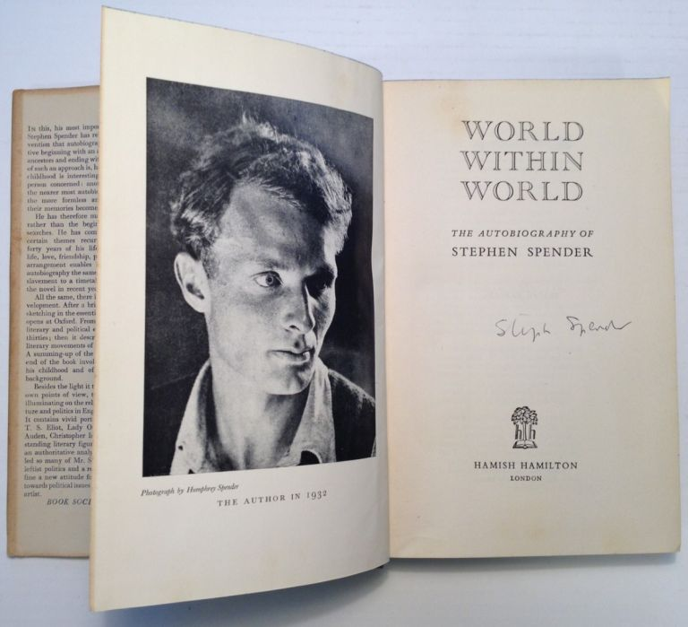 World Within World, The Autobiography. Stephen SPENDER.