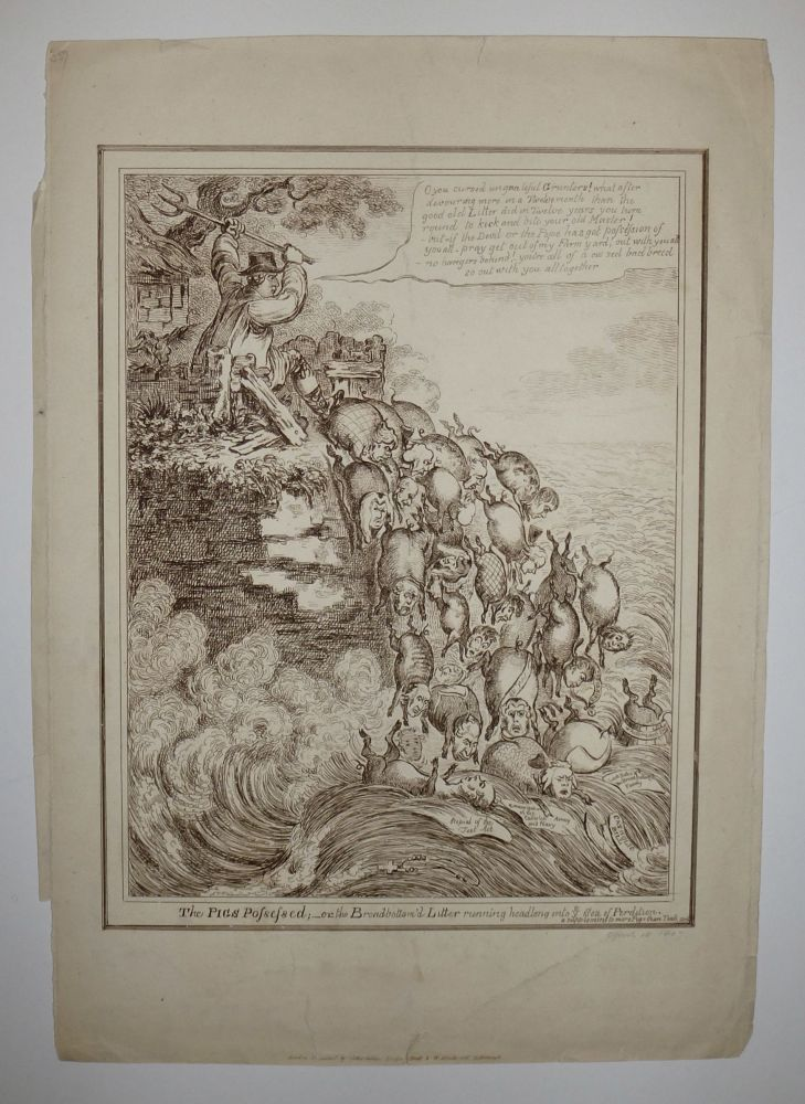 The Pigs Possessed; or the Broadbottom'd Litter running headlong in ye Sea of Perdition. A supplement to more Pigs than Teats. James GILLRAY.