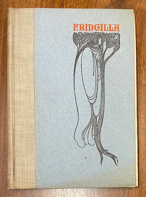 Fringilla, Or, Tales in Verse; With Sundry Decorative Picturings by Will H. Bradley. Richard Doddridge BLACKMORE.