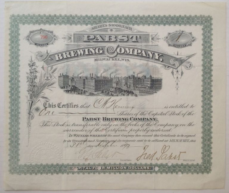 Autographed Stock Certificate. PABST BREWING COMPANY - Frederick Pabst.