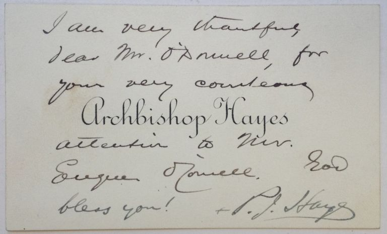 Autographed Note Signed on a personal calling card. Joseph Patrick HAYES, Cardinal Hayes, 1867 - 1938.