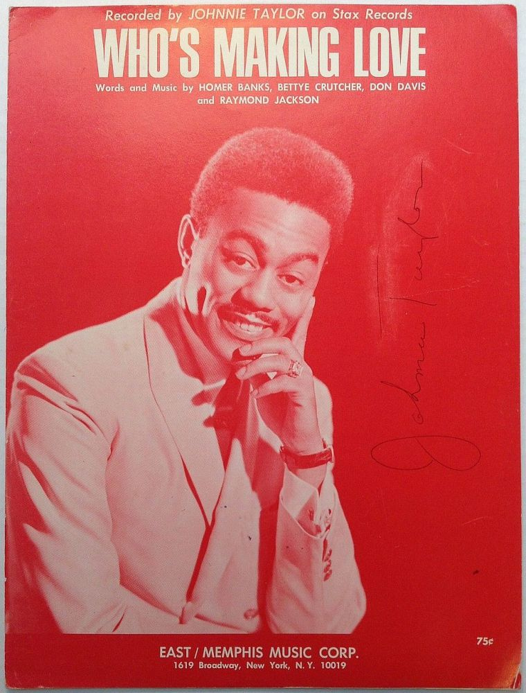 Signed Sheet Music. Johnnie TAYLOR, 1934 - 2000.
