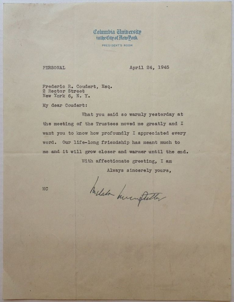 """Typed Letter Signed on """"Columbia University"""" letterhead. Nicholas Murray BUTLER, 1862 - 1947."""