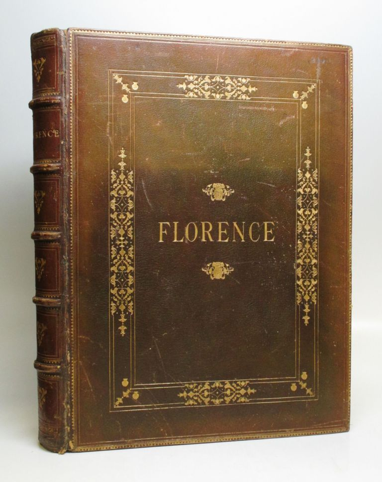 Florence: Its History - The Medici - The Humanists - Letters - Arts. Charles YRIARTE.