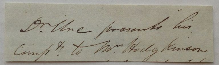Clipped Signature. Andrew URE, 1778 - 1857.