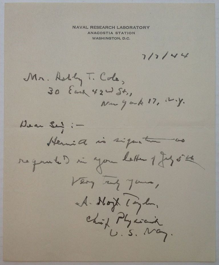 "Autographed Letter Signed on ""Naval Research Laboratory"" stationery. Albert Hoyt TAYLOR, 1879 - 1961."