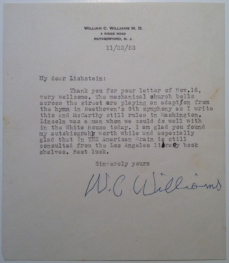 Typed Letter Signed shortly after his stroke. William Carlos WILLIAMS, 1883 - 1963.