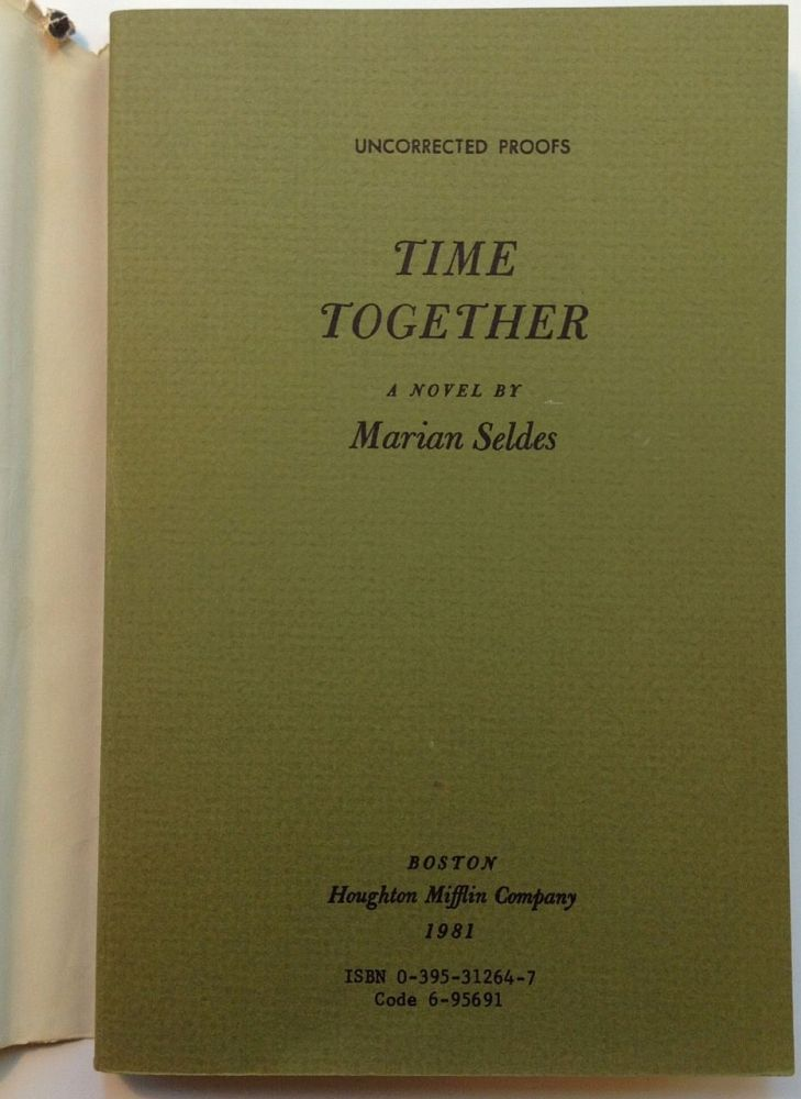 Time Together -- uncorrected proofs with a signed postcard and other memorabilia. Marian SELDES.