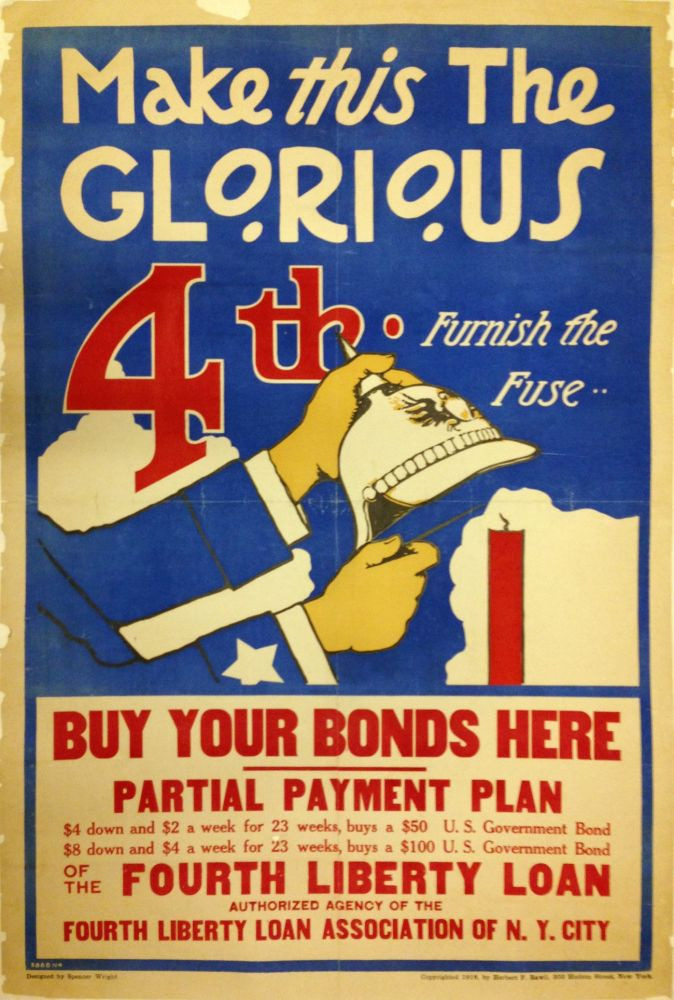 Make This The Glorious 4th: Furnish the Fuse; Buy Your Bonds Here. Spencer WRIGHT.
