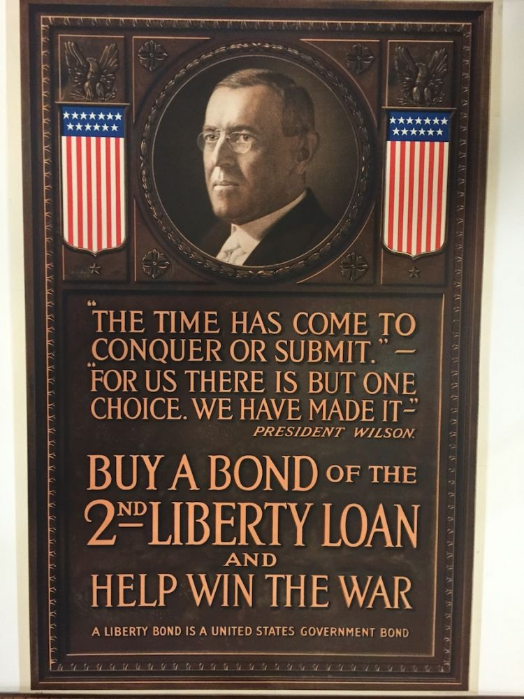 """Buy a Bond of the 2nd Liberty Loan and Help Win the War; """"The Time Has Come to Conquer or Submit"""" - """"For Us There Is But One Choice. We Have Made It"""" - President Wilson Buy. ANONYMOUS."""